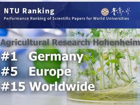 Rankings 2017 Uni Hohenheim ist vierfache Nr. 1 in Agrarforschung & Food Sciences